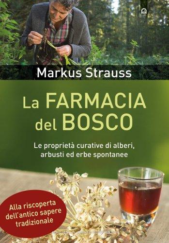 La Farmacia del Bosco (eBook)