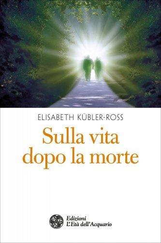 Sulla Vita dopo la Morte (eBook)