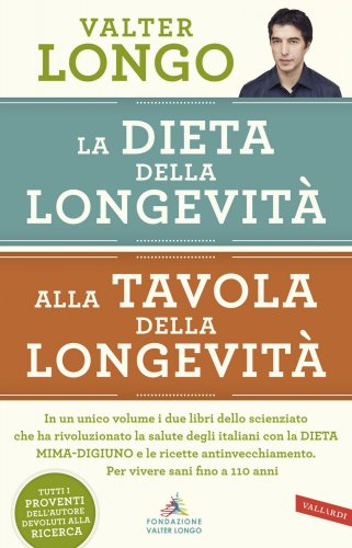 La Dieta della Longevità - Alla Tavola della Longevità (eBook)