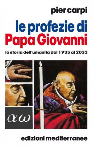 Le Profezie di Papa Giovanni (ebook)