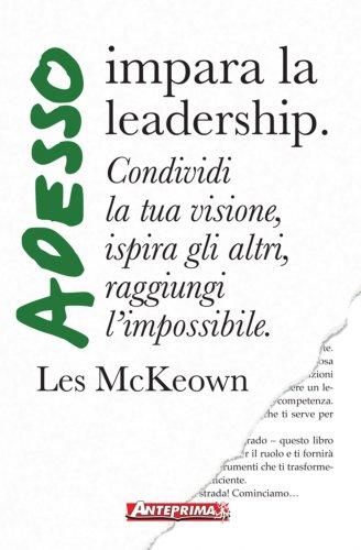 Adesso Impara la Leadership (eBook)