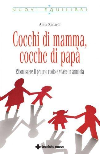 Cocchi di Mamma, Cocche di Papà (eBook)