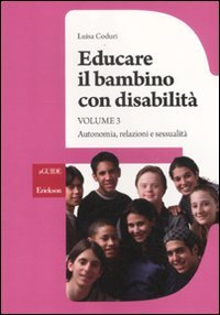 Educare il Bambino con Disabilità - Vol 3