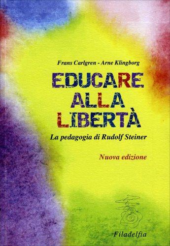 Educare alla libertà