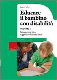 Educare il Bambino con Disabilità - Vol. 1