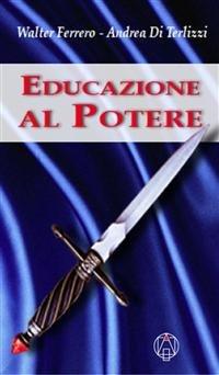 Educazione al Potere (eBook)
