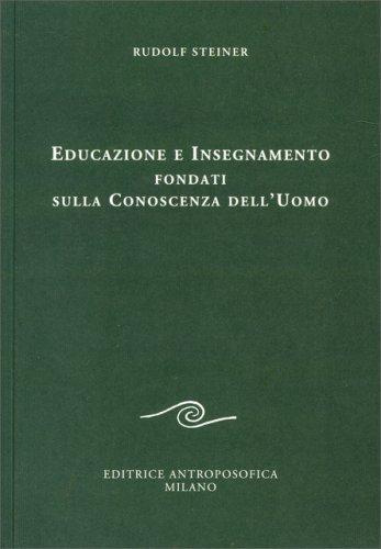 Educazione e Insegnamento Fondati sulla Conoscenza dell'Uomo