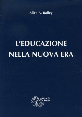 L'Educazione nella Nuova Era