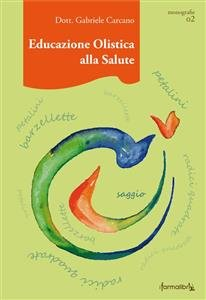 Educazione Olistica alla Salute (eBook)