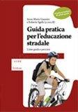 Guida Pratica per l'Educazione Stradale - Scuola Secondaria di Primo Grado