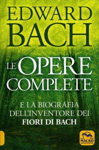 Edward Bach - Le Opere Complete