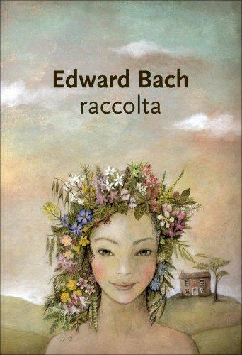 Edward Bach - Raccolta