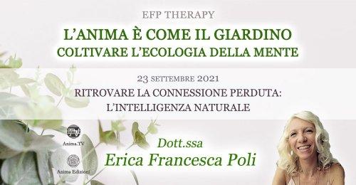 """Serata """"L'anima è come il giardino"""" con Erica F. Poli – Giovedì 23 settembre 2021"""