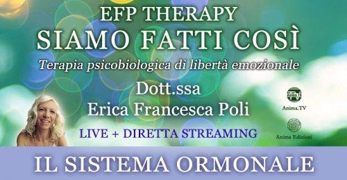 """EFP Therapy """"Siamo fatti così"""" con Erica F. Poli - Giovedì 8 ottobre 2020"""