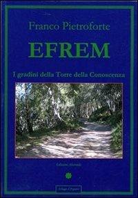 Efrem - I Gradini della Torre della Conoscenza (eBook)