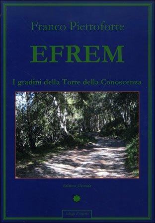 Efrem - I Gradini della Torre della Conoscenza