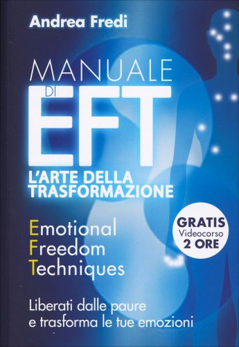 Manuale di EFT - L'Arte della Trasformazione