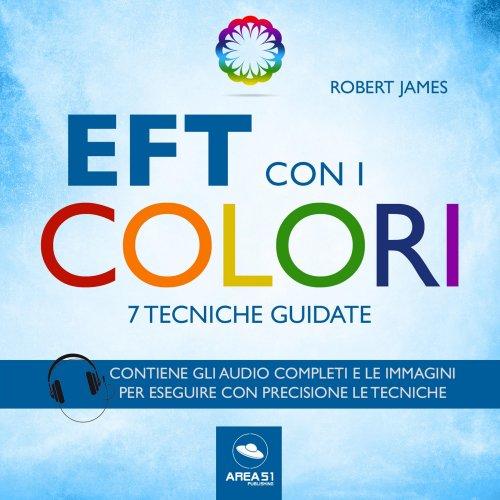 EFT con i Colori (Audiolibro Mp3)