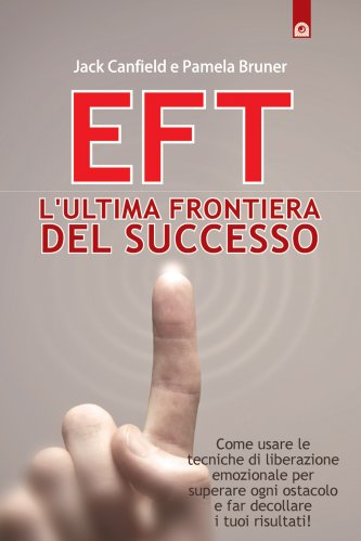 EFT - L'Ultima Frontiera del Successo (eBook)