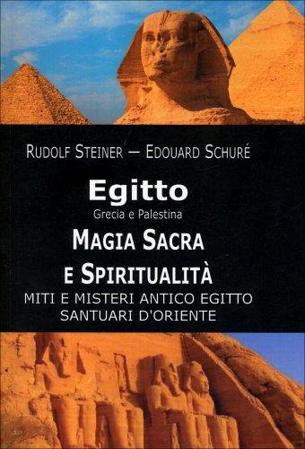 Egitto, Grecia e Palestina. Magia Sacra e Spiritualità