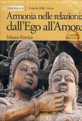 Armonia nelle Relazioni: dall'Ego all'Amore - CD Mp3 con Libretto