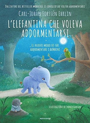 L'Elefantina che Voleva Addormentarsi