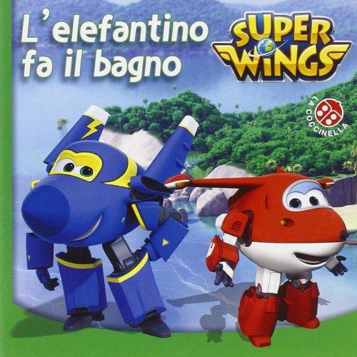 Super Wings - L'Elefantino Fa il Bagno