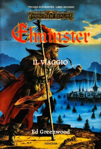 Trilogia di Elminster - Volume 2: Il Viaggio