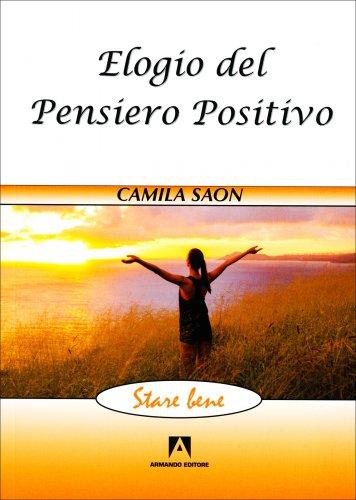 Elogio del Pensiero Positivo