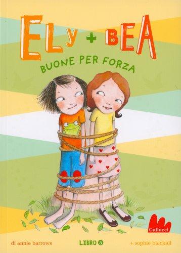 Ely + Bea - Buone per Forza