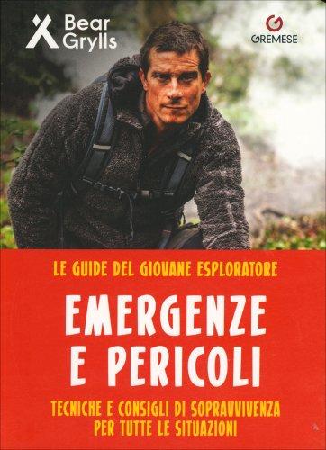 Le Guide del Giovane Esploratore - Emergenze e Pericoli