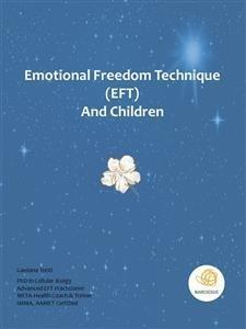 Emotional Freedom Technique (EFT) and Children (eBook)