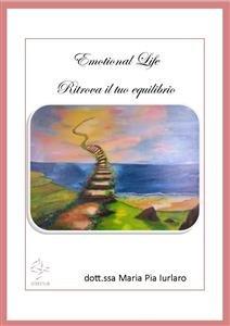 Emotional Life: Ritrova il Tuo Equilibrio (eBook)