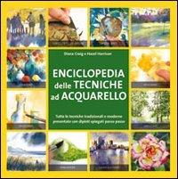 Enciclopedia delle Tecniche ad Acquarello