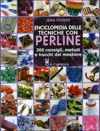 Enciclopedia delle Tecniche con Perline