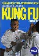 Enciclopedia del Kung Fu Shaolin - Vol 3