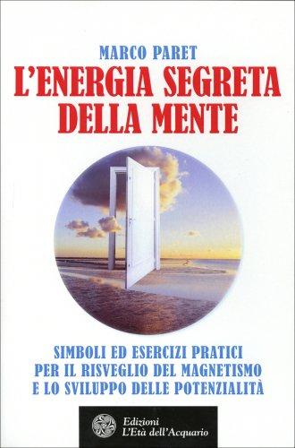 L'Energia Segreta della Mente