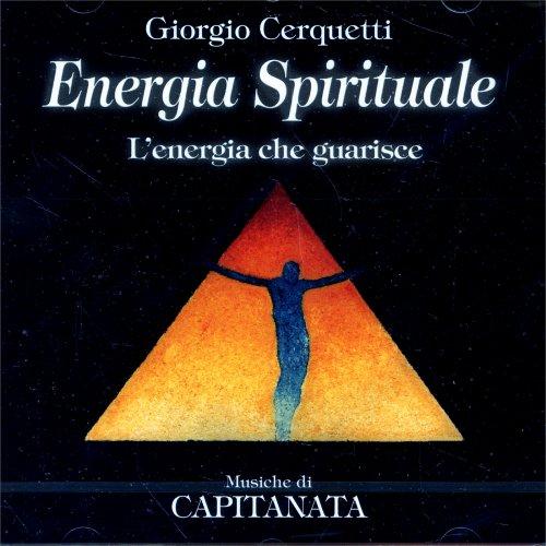 Energia Spirituale (CD di musica e affermazioni positive)