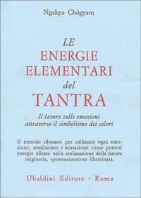 Le Energie Elementari del Tantra
