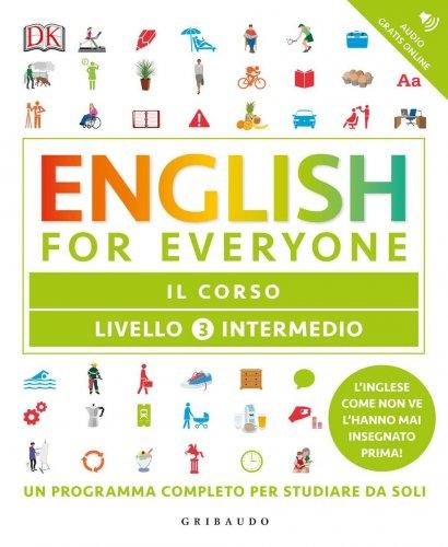 English for Everyone - Livello 3° Intermedio: Il Corso
