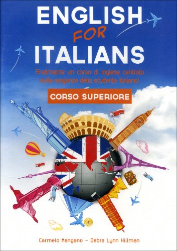 Corso di Inglese - English for Italians - Corso Superiore in DVD Rom