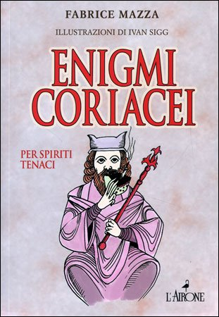 Enigmi Coriacei per Spiriti Tenaci