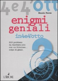 Enigmi Geniali in4e4'otto
