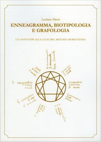 Enneagramma, Biotipologia e Grafologia