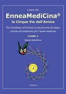 EnneaMediCina: Le 5 Vie dell'Anima - Quarto Quaderno (eBook)