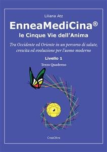 EnneaMediCina: Le 5 Vie dell'Anima - Terzo Quaderno (eBook)