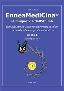 EnneaMediCina: Le 5 Vie dell'Anima - Terzo Quaderno (eBook)