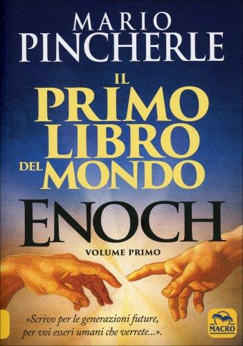 Enoch - Il Primo Libro del Mondo - Volume Primo