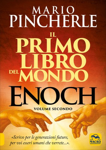 Enoch - Il Primo Libro del Mondo - Volume Secondo