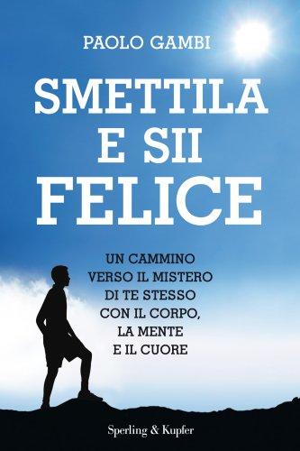 Smettila e Sii Felice (eBook)
